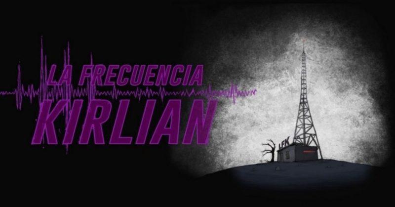 La Frecuencia Kirlian: sintonizando el miedo