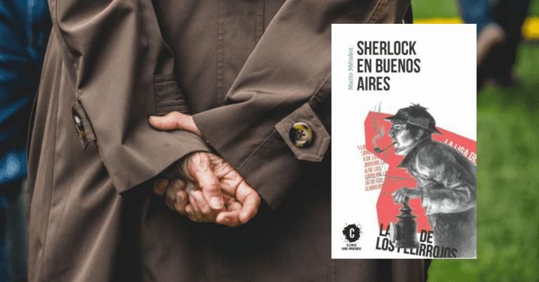 ¿Estuvo Sherlock Holmes en Buenos Aires?