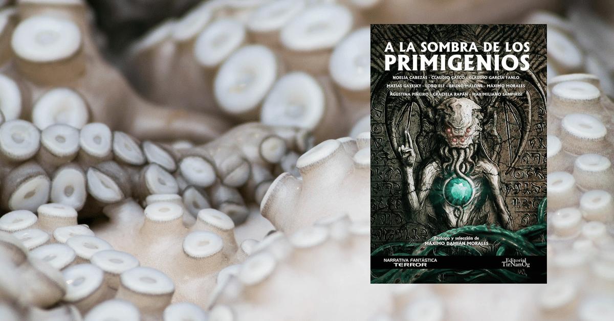 Reseña | A la sombra de los Primigenios