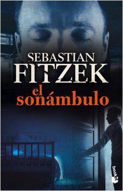 El sonámbulo Sebastian Fitzek