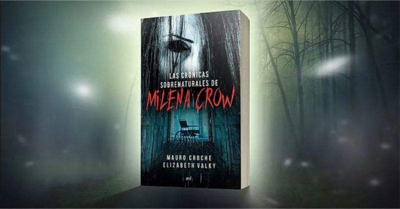 Las crónicas sobrenaturales de Milena Crow, basado en casos reales