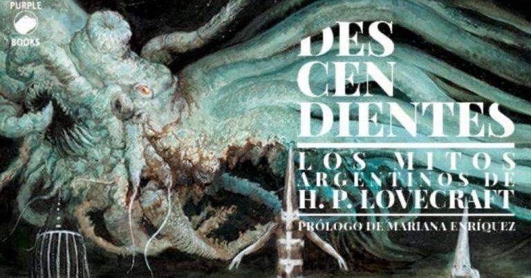 Lee más sobre el artículo Descendientes: Los mitos argentinos de HP Lovecraft