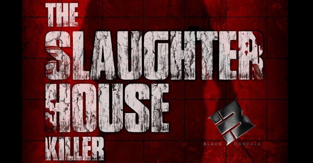 The Slaughterhouse Killer, de Sam Curtain