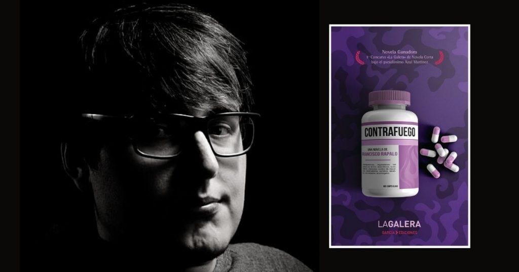 Contrafuego, la novela ganadora de Francisco Rapalo