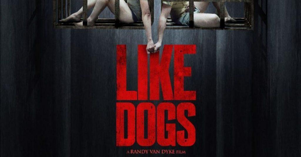 Like Dogs: si te quedas quieto… sobrevives