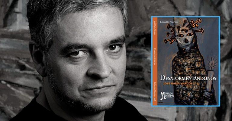 Lee más sobre el artículo Desatormentándonos, de José María Marcos