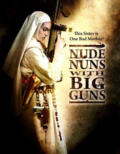 nunsploitation NUDE NUNS WITH BIG GUNS