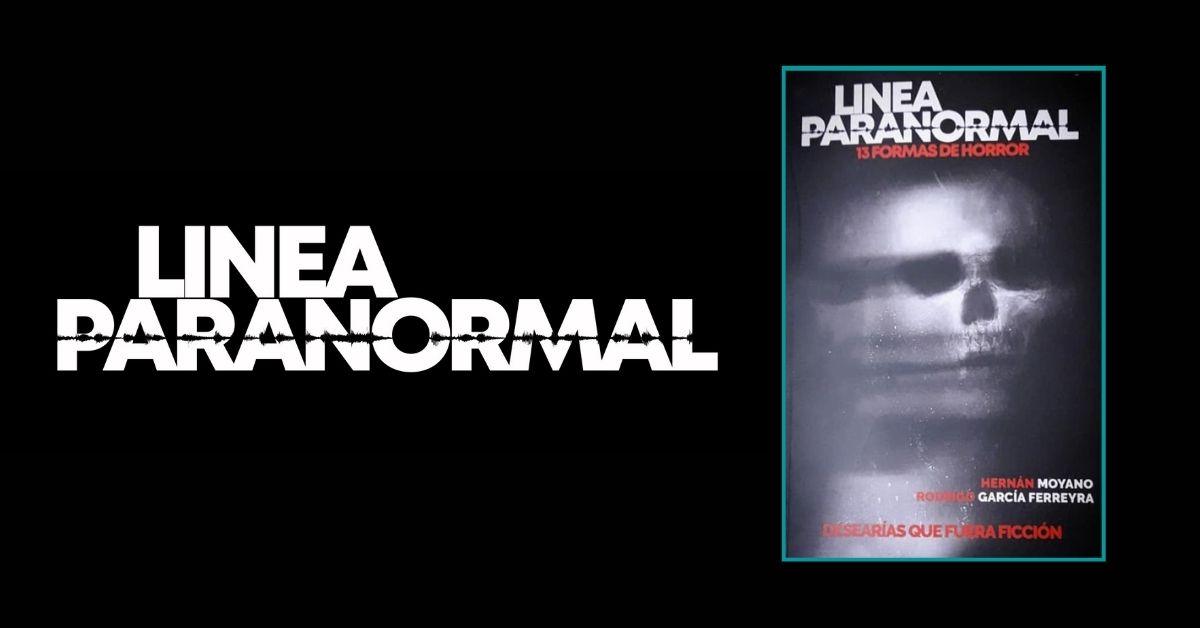 Línea Paranormal, 13 formas de horror