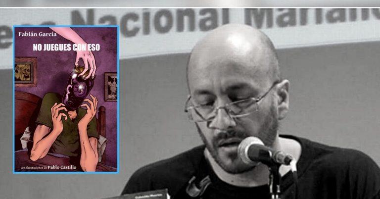 No juegues con eso, de Fabián García