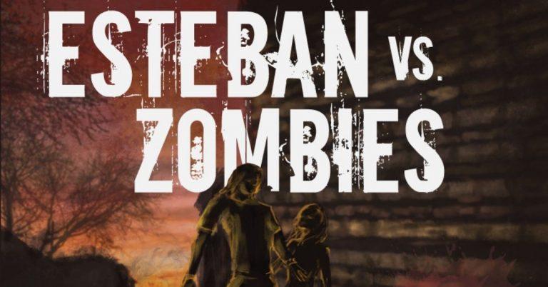 Lee más sobre el artículo Esteban vs Zombies, de Federico Monzón