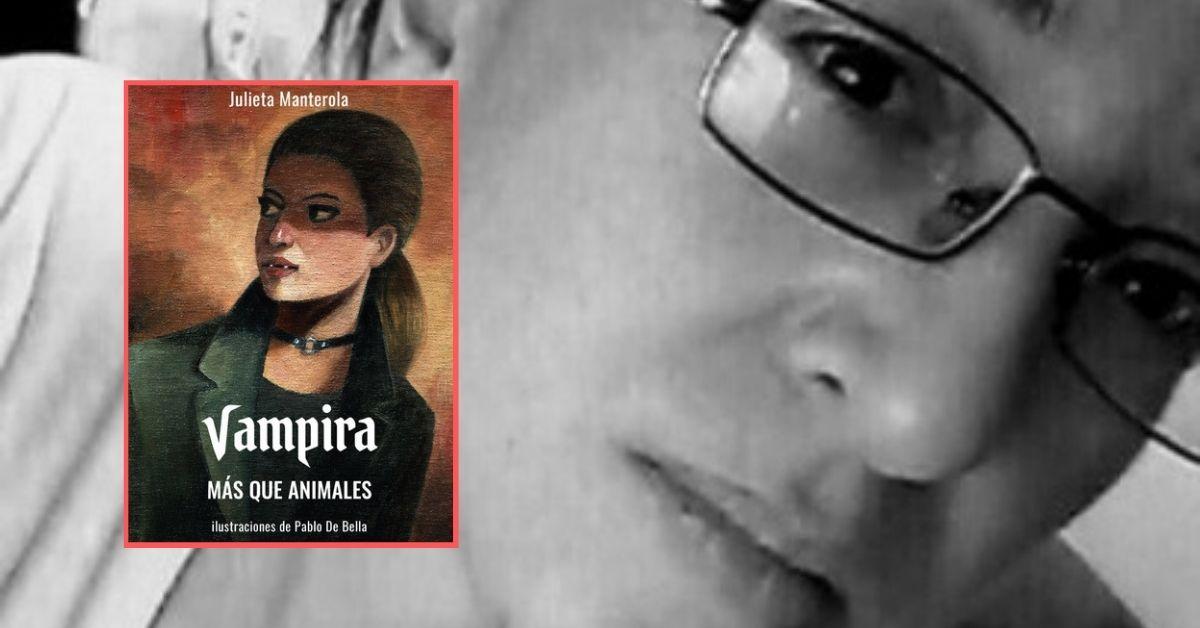 Vampira, más que animales, de Julieta Manterola