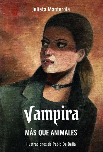 Vampira, más que animales